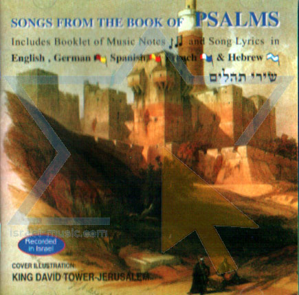 Songs from the Book of Psalms - Israel Music