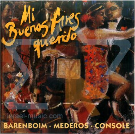 Mi Buenos Aires Querido Par Daniel Barenboim