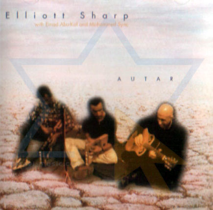 Autar by Elliott Sharp