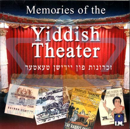 Memories of the Yiddish Theater by Various
