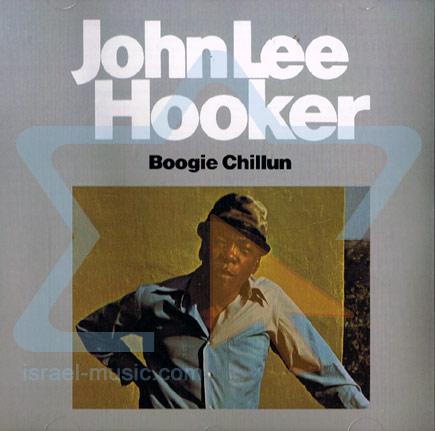Boogie Chillum by John Lee Hooker
