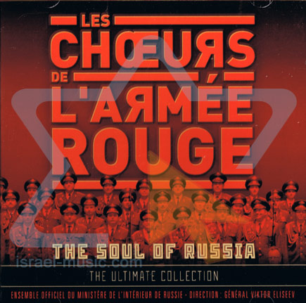 The Soul of Russia - The Ultimate Collection by The Red Army Choir
