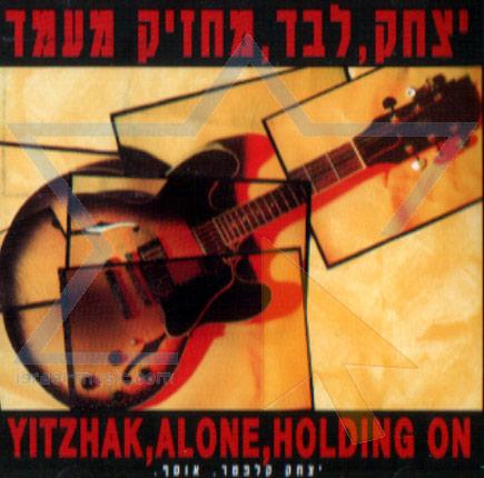 Yitzchak, Alone, Holding on Par Itzhak Klepter