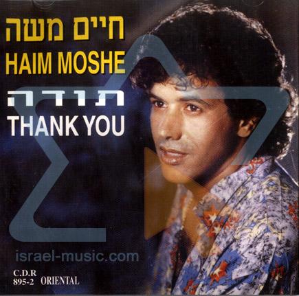 Thank You Di Haim Moshe
