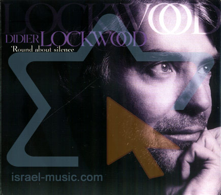 Round About silence by Didier Lockwood