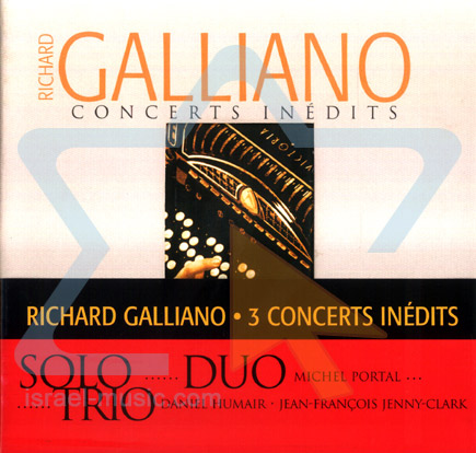 Concerts Inedits by Richard Galliano