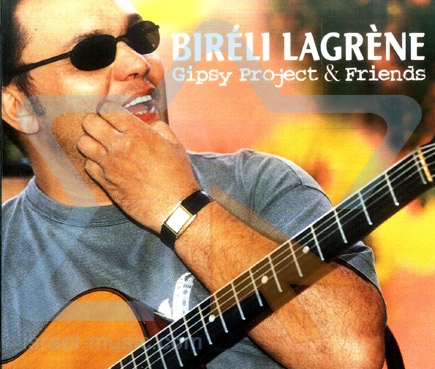 Gipsy Project & Friends by Bireli Lagrene