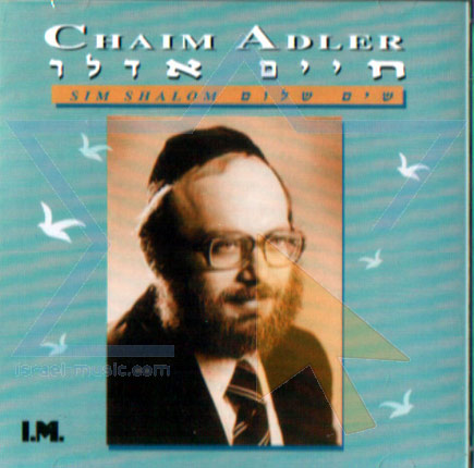 Sim Shalom Di Cantor Chaim Adler