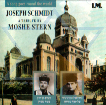A Tribute to Joseph Schmidt - Cantor Moshe Stern