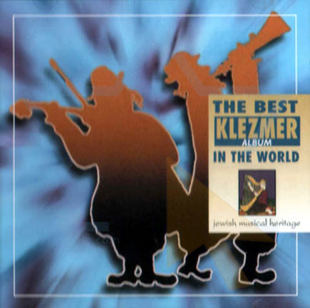 The Best Klezmer Album in the World by Various