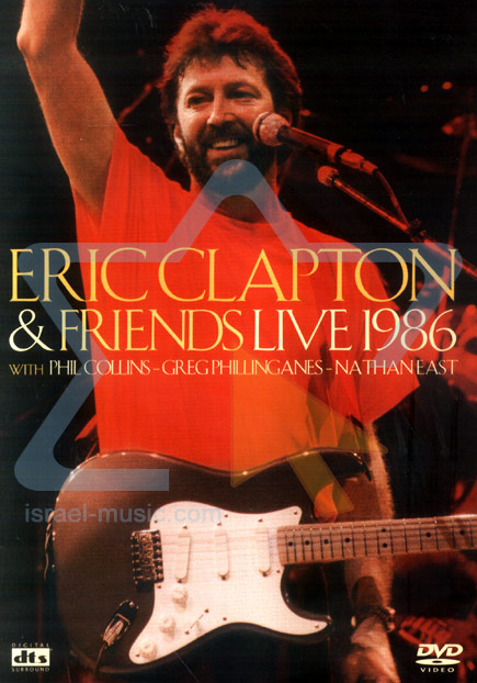 Eric Clapton and Friends - Live 1986 by Eric Clapton