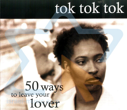 50 Ways to Leave Your Lover by Tok Tok Tok