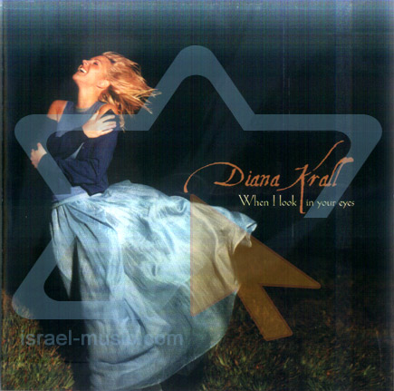 When I Look in Your Eyes by Diana Krall
