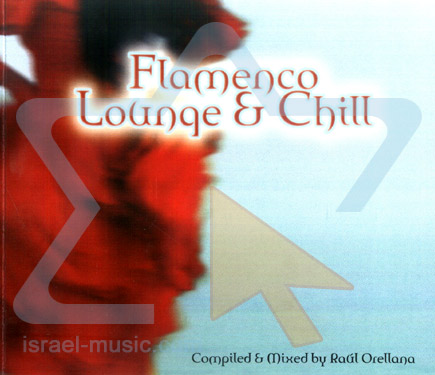 Flamenco Lounge & Chill by Various