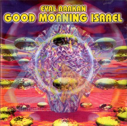 Good Morning Israel by Eyal Barkan