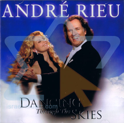 Dancing Through The Skies by André Rieu