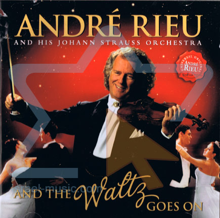 And The Waltz Goes On by André Rieu