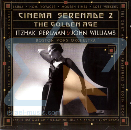 Cinema Serenade 2 - The Golden Age Par Itzhak Perlman