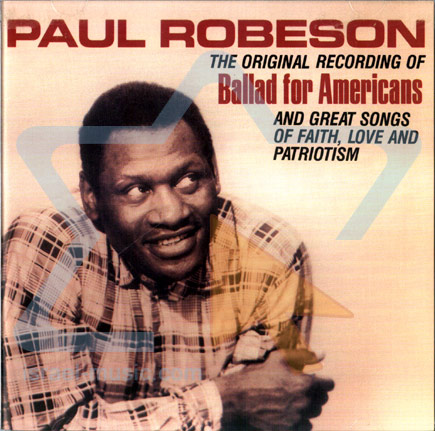The Original Recording of Ballad for Americans by Paul Robeson