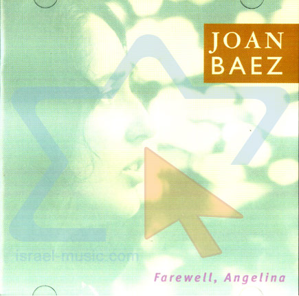 Farewell Angelina by Joan Baez