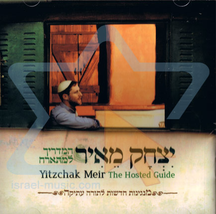 The Hosted Guide by Yitzchak Meir