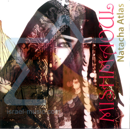 Mishmaoul by Natacha Atlas