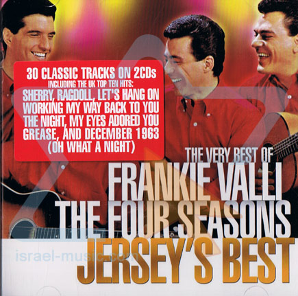 Jersey's Best - 30 Classic Tracks by Frankie Valli and the Four Seasons