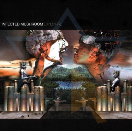 B.P. Empire by Infected Mushroom