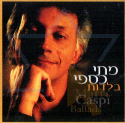 Ballads - Matti Caspi