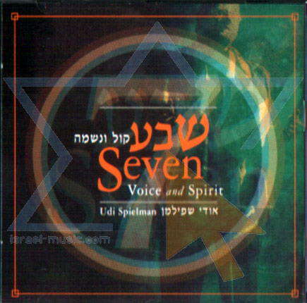 Seven - Voice and Spirit Par Udi Spielman