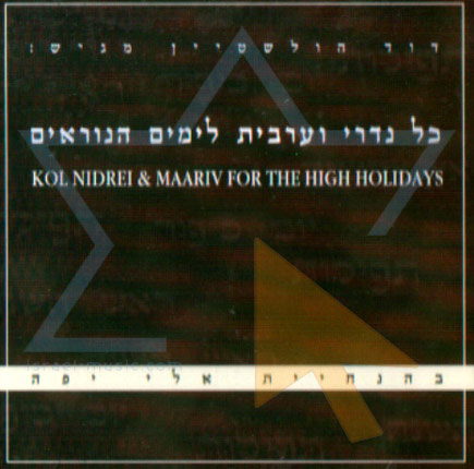 Kol Nidrei and Maariv for the High Holidays Par Eli Yaffe