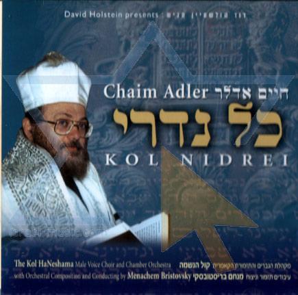 Kol Nidrei - Cantor Chaim Adler