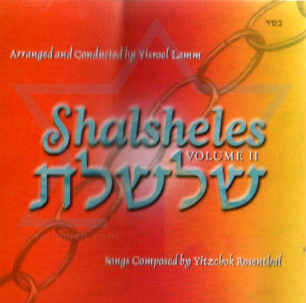 Shalsheles - Volume 2 by Shalsheles