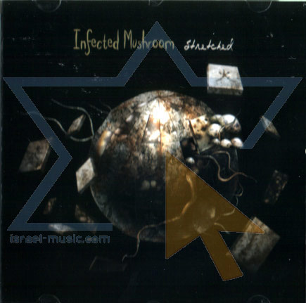 Stretched by Infected Mushroom
