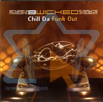 Chill the Funk Out by BWicked