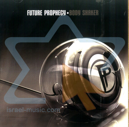 Body Shaker by Future Prophecy