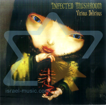 Vicious Delicious by Infected Mushroom