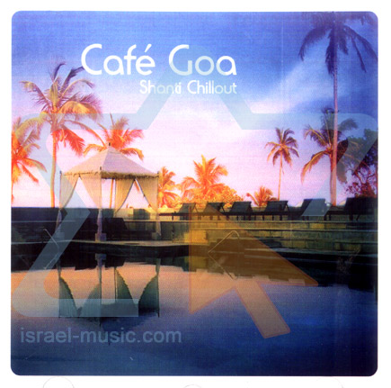 Cafe Goa - Shanti Chillout by Various