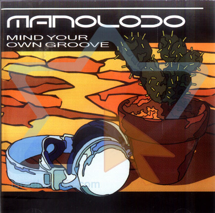 Mind Your Own Groove by Manoloco