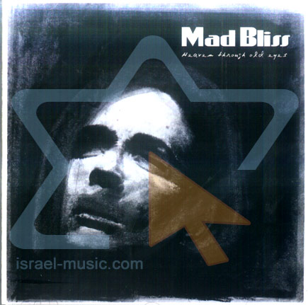 Heaven Trough Old Eyes by Mad Bliss