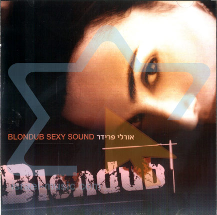 Blondub Sexy Sound - Orly Fridar