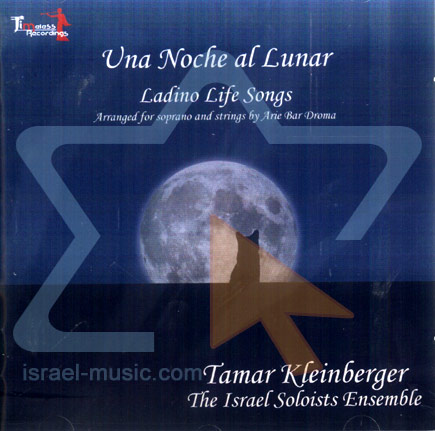 Una Noche Al Lunar - Ladino Life Songs by Tamar Kleinberger