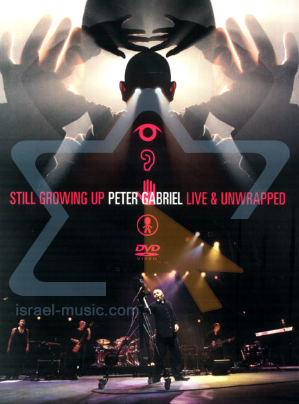 Still Growing Up - Peter Gabriel Live and Unwrapped by Peter Gabriel
