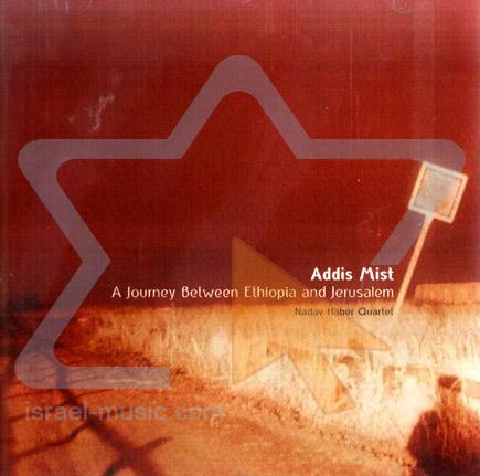 Addis Mist by Nadav Haber Quartet