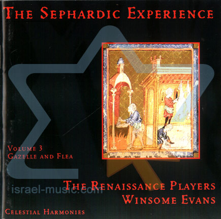 The Sepharadic Experience Vol. 3 by The Renaissance Players Winsome Evans