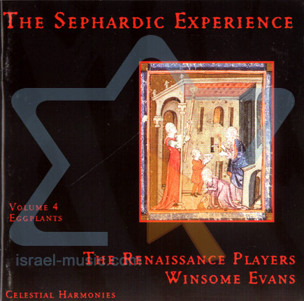 The Sepharadic Experience Vol. 4 by The Renaissance Players Winsome Evans