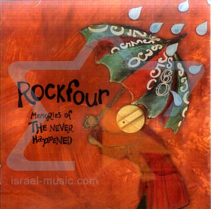 Memories of the Never Happend - Rockfour