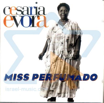 Miss Perfumando by Cesaria Evora