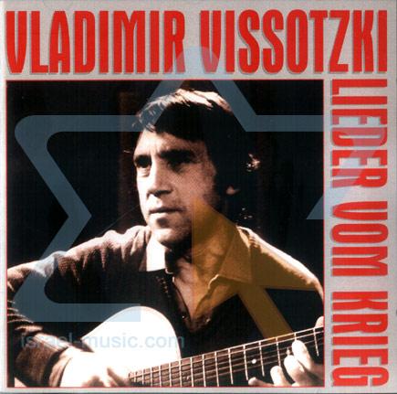 Lieder Vom Krieg by Vladimir Visotsky