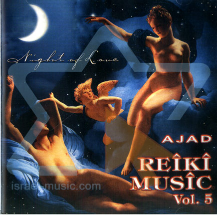 Reiki Music Vol. 5 - Night of Love - Ajad
